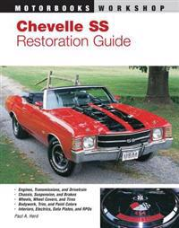 Chevelle SS Restoration Guide, 1964-1972
