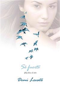 Se Fuerte (Staying Strong): 365 Dias Al Ano