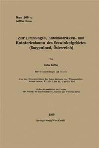 Zur Limnologie, Entomostraken- Und Rotatorienfauna Des Seewinkelgebietes (Burgenland,  sterreich)