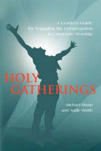 Holy Gatherings
