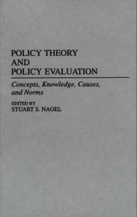 Policy Theory and Policy Evaluation
