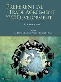 Preferential Trade Agreement Policies for Development
