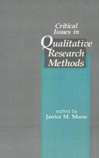 Critical Issues in Qualitative Research Methods
