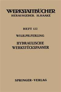 Hydraulische Werkst ckspanner