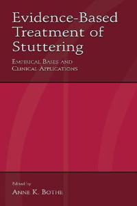Evidence-Based Treatment of Stuttering