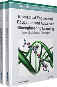 Handbook of Research on Biomedical Engineering Education and Advanced Bioengineering Learning