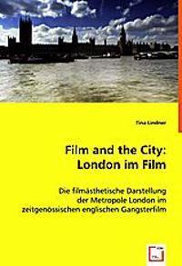Film and the City: London im Film
