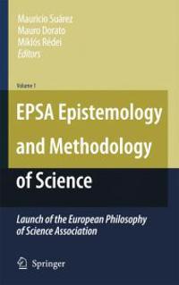 EPSA Epistemology and Methodology of Science