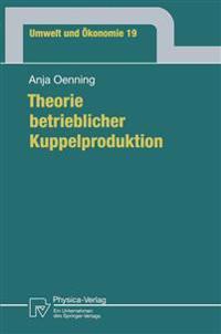 Theorie Betrieblicher Kuppelproduktion