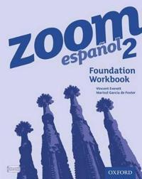 Zoom espanol 2 Foundation Workbook (8 Pack)