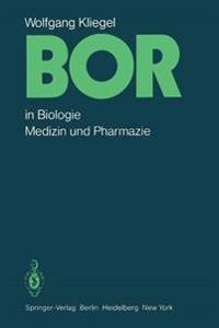 Kliegel, W. Bor : Boron in Biology Medicine Pharmacy Xxxxxx A