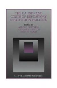The Causes and Costs of Depository Institution Failures