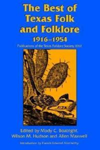 The Best of Texas Folk and Folklore 1916-1954