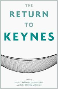 The Return to Keynes
