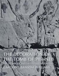 The Decoration of the Tomb of Per-NEB