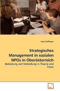 Strategisches Management in Sozialen Npos in Oberosterreich