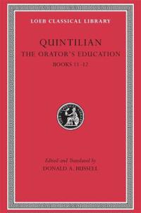 Quintilian the Orators Education