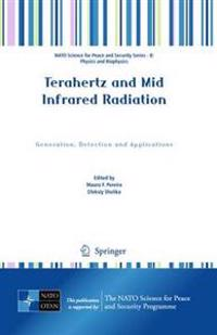 Terahertz and Mid Infared Radiation