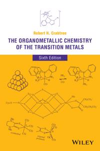 The Organometallic Chemistry of the Transition Metals, 6th Edition