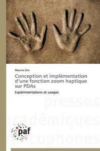 Conception Et Impl�mentation D Une Fonction Zoom Haptique Sur PDAs