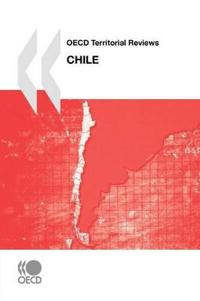 Oecd Territorial Review of Chile