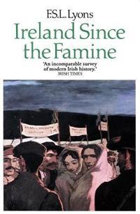 Ireland since the famine - volume 1