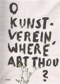 O Kunstverein, Where Art Thou?