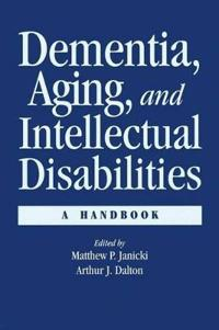 Dementia, Aging, and Intellectual Disabilities