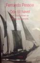 Ode till havet och andra dikter av Álvaro de Campos