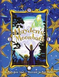Hayden's Moonbath