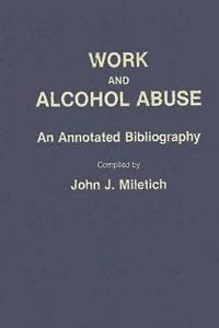 Work and Alcohol Abuse