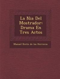 La Ni a del Mostrador: Drama En Tres Actos