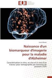 Naissance d'un biomarqueur d'imagerie pour la maladie d'Alzheimer