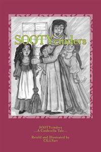 Sootycinders: ...a Cinderella Tale In...