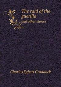 The Raid of the Guerilla and Other Stories