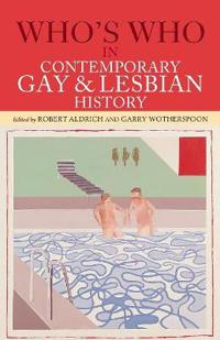 Who's Who in Contemporary Gay and Lesbian History