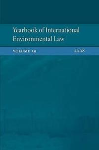 Yearbook of International Environmental Law 2008
