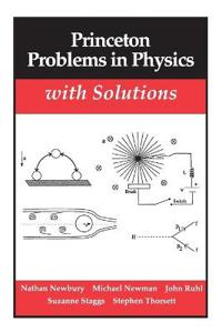 Princeton Problems in Physics, With Solutions