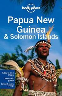 Lonely Planet Papua, New Guinea & Solomon Islands