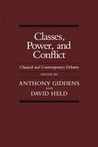 Classes, Power and Conflict