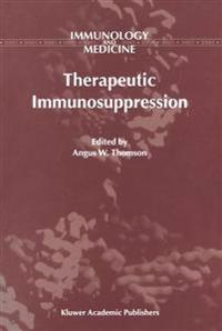 Therapeutic Immunosuppression