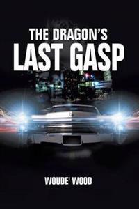 The Dragon's Last Gasp