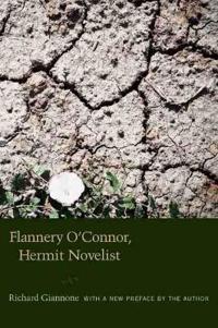 Flannery O'connor, Hermit Novelist