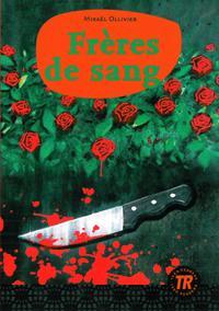 Teen Readers Frères de sang - Nivå 3 - 1200 ord