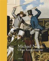 Michael Neder: Ohne Kompromisse