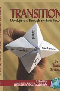 Transitions: Symbolic Resources in Development (Hc)