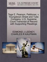 Tage E. Pearson, Petitioner, V. Youngstown Sheet and Tube Company. U.S. Supreme Court Transcript of Record with Supporting Pleadings