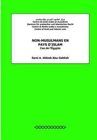 Non-Musulmans En Pays D'Islam: Cas de L'Egypte