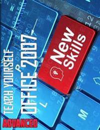 Teach Yourself Advanced Office 2007 - Third Edition
