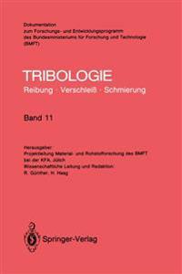 Elastohydrodynamik, Me- Und Prufverfahren, Bearbeitungsverfahren, Konstruktive Gestaltung